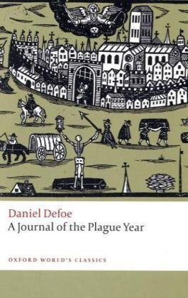 9780199555727: A Journal of the Plague Year (Oxford World's Classics)