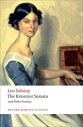 9780199555796: The Kreutzer Sonata and Other Stories (Oxford World's Classics)