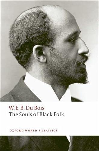 9780199555833: The Souls of Black Folk (Oxford World's Classics)