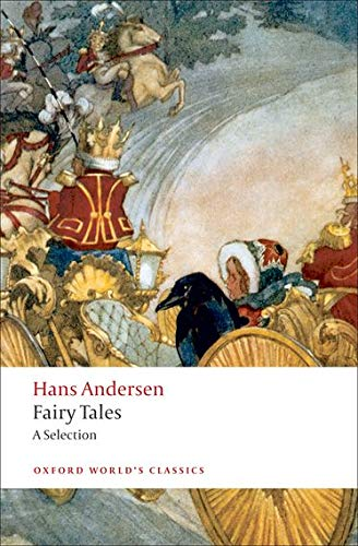 9780199555857: Hans Andersen's Fairy Tales: A Selection (Oxford World's Classics)
