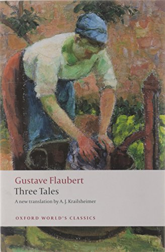 9780199555864: Three Tales (Oxford World's Classics)