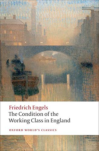 9780199555888: The Condition of the Working Class in England