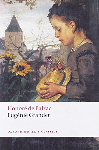 9780199555895: Eug'enie Grandet (Oxford World's Classics)
