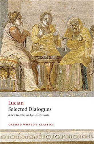 9780199555932: Lucian: Selected Dialogues (Oxford World's Classics)