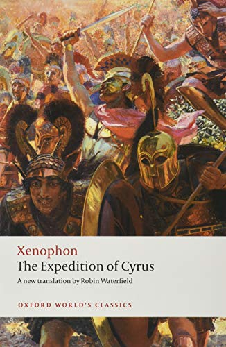 9780199555987: The Expedition of Cyrus (Oxford World's Classics)