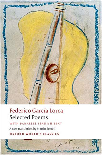 9780199556014: Selected Poems with parallel Spanish text (Oxford World's Classics)