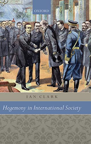 9780199556267: Hegemony in International Society