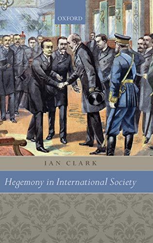 9780199556267: Hegemony in International Society