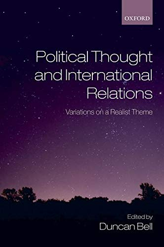 9780199556274: Political Thought and International Relations: Variations on a Realist Theme