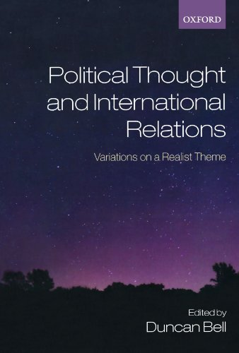 9780199556281: Political Thought And International Relations: Variations on a Realist Theme