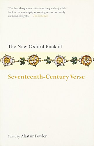 9780199556298: The New Oxford Book of Seventeenth-Century Verse (Oxford Books of Prose & Verse)