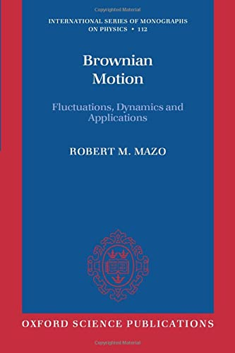 9780199556441: Brownian Motion: Fluctuations, Dynamics, and Applications