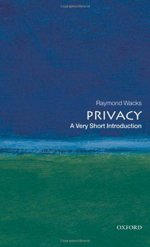 9780199556533: Privacy: A Very Short Introduction