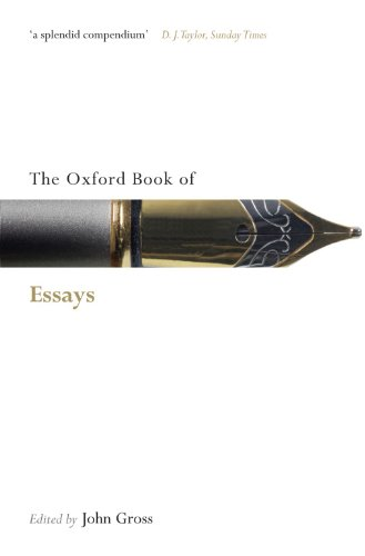 9780199556557: The Oxford Book of Essays (Oxford Books of Prose & Verse)