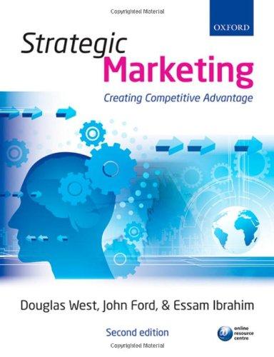 9780199556601: Strategic Marketing: Creating Competitive Advantage