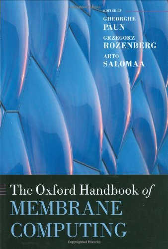 The Oxford Handbook of Membrane Computing (Oxford Handbooks in Mathematics)