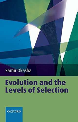 9780199556717: Evolution and the Levels of Selection