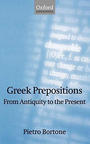 9780199556854: Greek Prepositions: From Antiquity to the Present