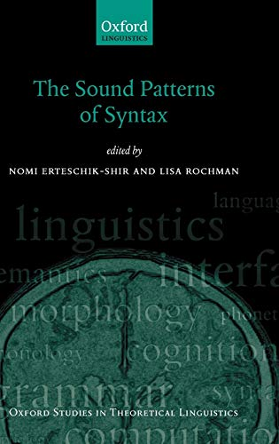 9780199556861: The Sound Patterns of Syntax (Oxford Studies in Theoretical Linguistics)