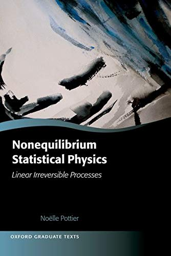 9780199556885: Nonequilibrium Statistical Physics: Linear Irreversible Processes (Oxford Graduate Texts)