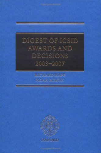 9780199557042: Digest of ICSID Awards and Decisions: 2003-2007