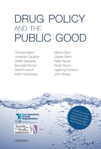 9780199557127: Drug Policy and the Public Good