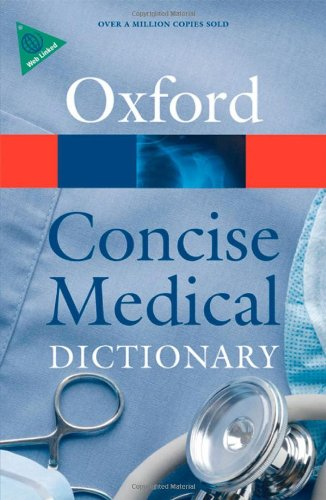 9780199557141: Concise Medical Dictionary