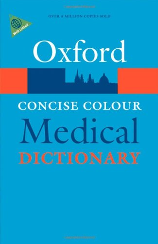 9780199557158: Concise Colour Medical Dictionary (Check info AND delete this occurrence:  c OPR  t Oxford Paperback Reference)