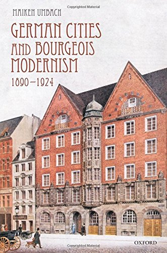 9780199557394: German Cities and Bourgeois Modernism, 1890-1924