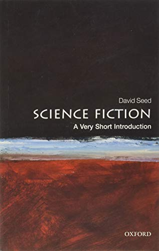 Science Fiction: A Very Short Introduction: Seed, David