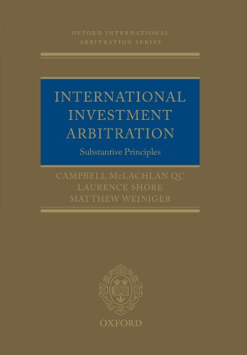 9780199557516: International Investment Arbitration: Substantive Principles (Oxford International Arbitration Series)