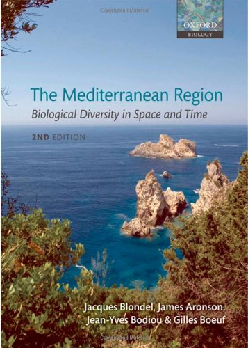9780199557981: The Mediterranean Region: Biological Diversity in Space and Time (Oxford Biology)
