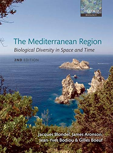 9780199557998: The Mediterranean Region: Biological Diversity in Space and Time