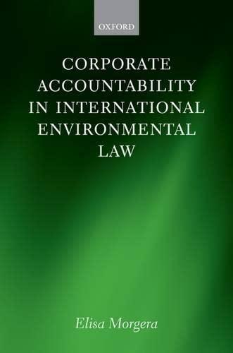 9780199558018: Corporate Accountability in International Environmental Law