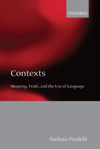 9780199558117: Contexts: Meaning, Truth, and the Use of Language