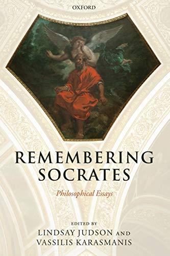 9780199558124: Remembering Socrates: Philosophical Essays