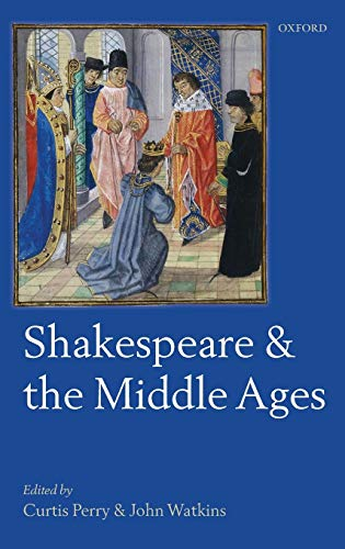 9780199558179: Shakespeare and the Middle Ages