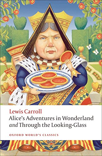 9780199558292: Alice's Adventures in Wonderland and Through the Looking-Glass (Oxford World's Classics)