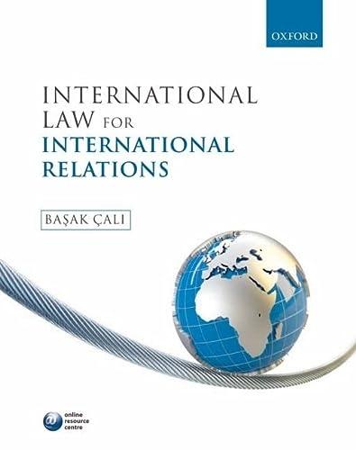 9780199558421: International Law for International Relations