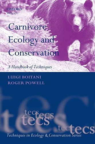 9780199558537: Carnivore Ecology and Conservation: A Handbook of Techniques (Techniques in Ecology & Conservation)