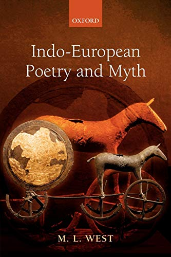9780199558919: Indo-European Poetry and Myth