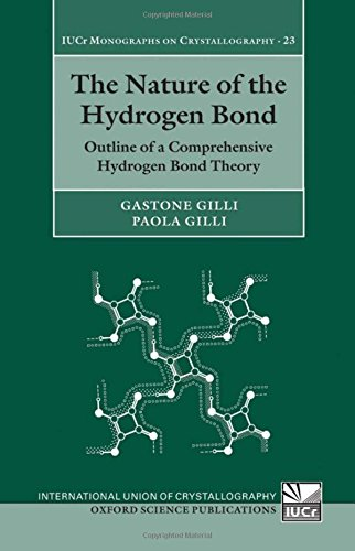 9780199558964: The Nature of the Hydrogen Bond: Outline of a Comprehensive Hydrogen Bond Theory (International Union of Crystallography Monographs on Crystallography)