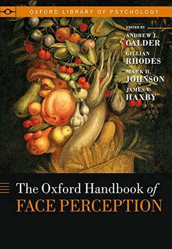 9780199559053: Oxford Handbook of Face Perception (Oxford Library of Psychology)
