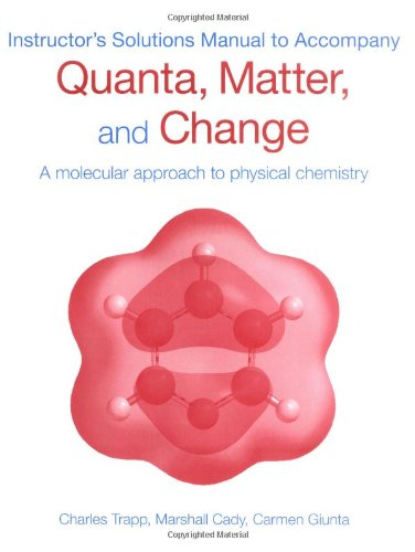 9780199559060: Instructor's Solutions Manual To Accompany Quanta, Matter And Change
