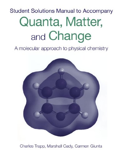 9780199559077: Student's Solutions Manual To Accompany Quanta, Matter & Change: A Molecular Approach to Physical Chemistry