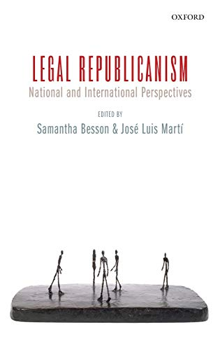 9780199559169: Legal Republicanism: National and International Perspectives