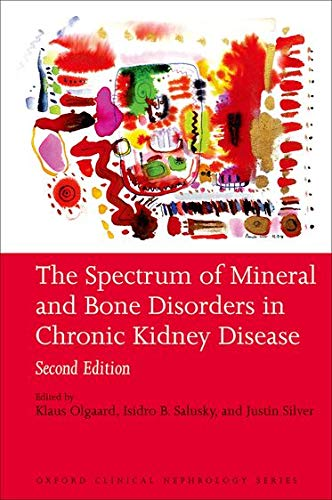 9780199559176: The Spectrum of Mineral and Bone Disorder in Chronic Kidney Disease (Oxford Clinical Nephrology Series)