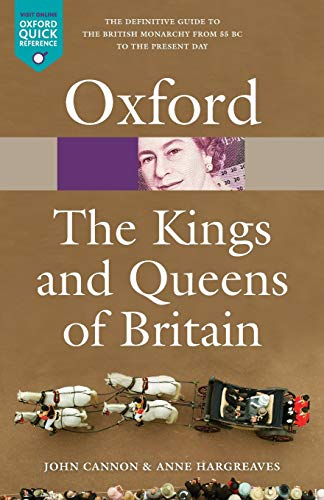 9780199559220: The Kings and Queens of Britain (Oxford Quick Reference)