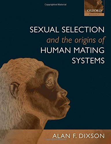 9780199559428: Sexual Selection and the Origins of Human Mating Systems