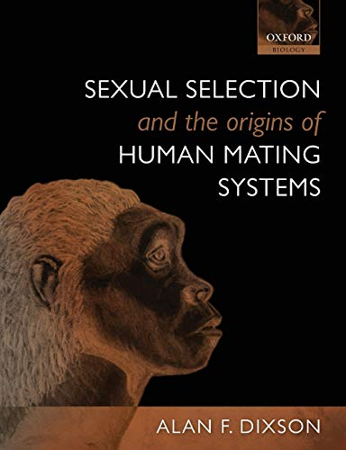 9780199559435: Sexual Selection and the Origins of Human Mating Systems